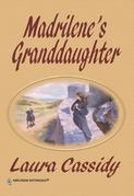 Madrilene's Granddaughter (Mills & Boon Historical)