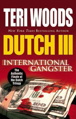 Dutch III: International Gangster
