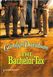 The Bachelor Tax (Mills & Boon Historical)