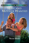 Wife and Mother Wanted (Mills & Boon Cherish)