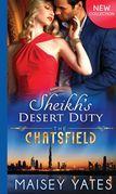Sheikh's Desert Duty (Mills & Boon M&B) (The Chatsfield, Book 9)