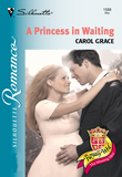 A Princess In Waiting (Mills & Boon Silhouette)