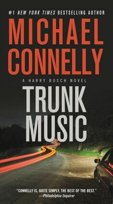Trunk Music: A Harry Bosch Novel