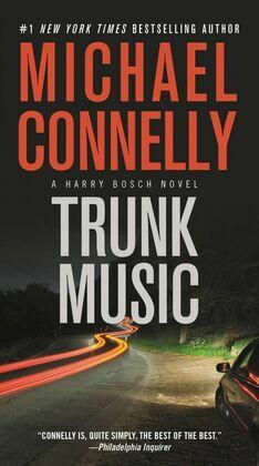 Trunk Music: A Harry Bosch Novel
