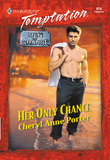 Her Only Chance (Mills & Boon Temptation)