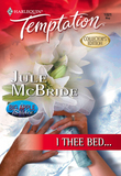 I Thee Bed... (Mills & Boon Temptation)