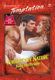 Naughty By Nature (Mills & Boon Temptation)