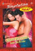 Night Pleasures (Mills & Boon Temptation)
