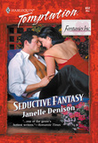 Seductive Fantasy (Mills & Boon Temptation)