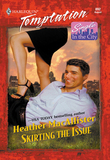 Skirting The Issue (Mills & Boon Temptation)