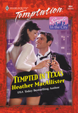 Tempted In Texas (Mills & Boon Temptation)