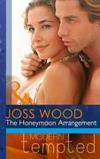 The Honeymoon Arrangement (Mills & Boon Modern Tempted)