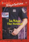 The Hotshot (Mills & Boon Temptation)