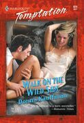 Walk On The Wild Side (Mills & Boon Temptation)