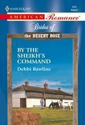 By The Sheikh's Command (Mills & Boon American Romance)