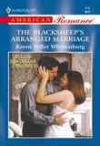 The Blacksheep's Arranged Marriage (Mills & Boon American Romance)