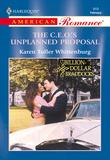 The C.e.o.'S Unplanned Proposal (Mills & Boon American Romance)
