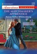 The Matchmaker's Apprentice (Mills & Boon American Romance)