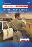 Babies and Badges (Mills & Boon American Romance)