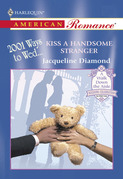 Kiss A Handsome Stranger (Mills & Boon American Romance)