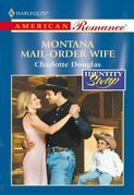 Montana Mail-Order Wife (Mills & Boon American Romance)