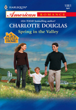 Spring In The Valley (Mills & Boon American Romance)