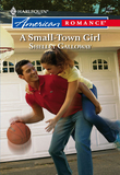 A Small-Town Girl (Mills & Boon American Romance)