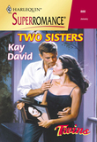 Two Sisters (Mills & Boon Vintage Superromance)