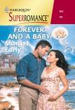 Forever And A Baby (Mills & Boon Vintage Superromance)
