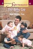 The Baby Cop (Mills & Boon Vintage Superromance)