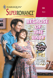 Because Of The Baby (Mills & Boon Vintage Superromance)