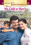 His Child Or Hers? (Mills & Boon Vintage Superromance)