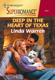 Deep In The Heart Of Texas (Mills & Boon Vintage Superromance)
