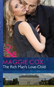 The Rich Man's Love-Child (Mills & Boon Modern)