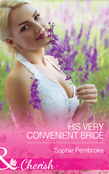 His Very Convenient Bride (Mills & Boon Cherish)