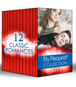 By Request Collection Part 1 (Mills & Boon e-Book Collections)