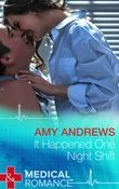 It Happened One Night Shift (Mills & Boon Medical)