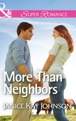 More Than Neighbors (Mills & Boon Superromance)