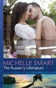 The Russian's Ultimatum (Mills & Boon Modern)