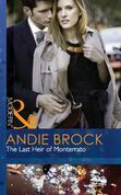 The Last Heir of Monterrato (Mills & Boon Modern)