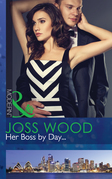 Her Boss by Day... (Mills & Boon Modern) (Sydney's Most Eligible..., Book 1)