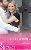 Secret Wedding (Mills & Boon Cherish)