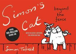 Simon's Cat: Beyond the Fence: Beyond the Fence
