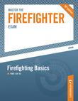 Master the Firefighter Exam: Firefighting Basics: Part I of III