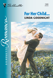 For Her Child... (Mills & Boon Silhouette)