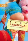 Leaving L.a. (Mills & Boon M&B)