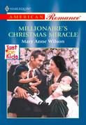 Millionaire's Christmas Miracle (Mills & Boon American Romance)