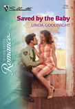 Saved By The Baby (Mills & Boon Silhouette)