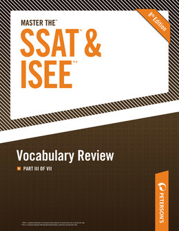 Master the SSAT/ISEE: Vocabulary Review: Part III of VIII