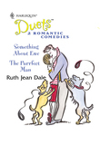 Something About Ewe: Something About Ewe / The Purrfect Man (Mills & Boon Silhouette)